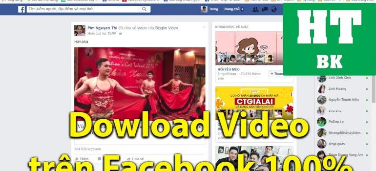 Hướng cách dẫn tải lấy video trên Facebook Full HD 100% thành công